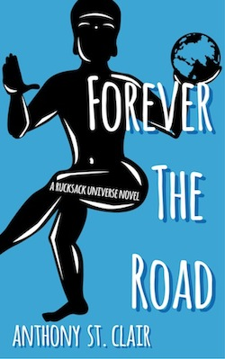 Forever the Road, Rucksack Universe Book #3